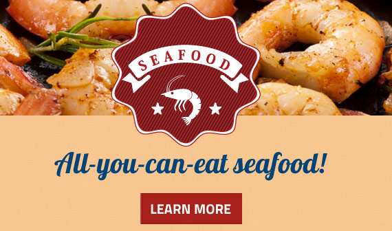 Seafood - Tuesdays, Wednesdays and Thursdays