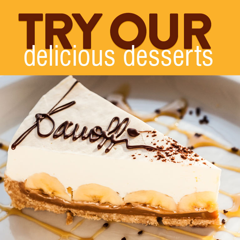 Try our Desserts